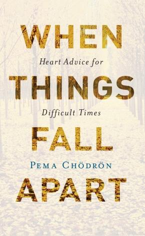 WHEN THINGS FELL APART: memories from our Pema Chödröndecades